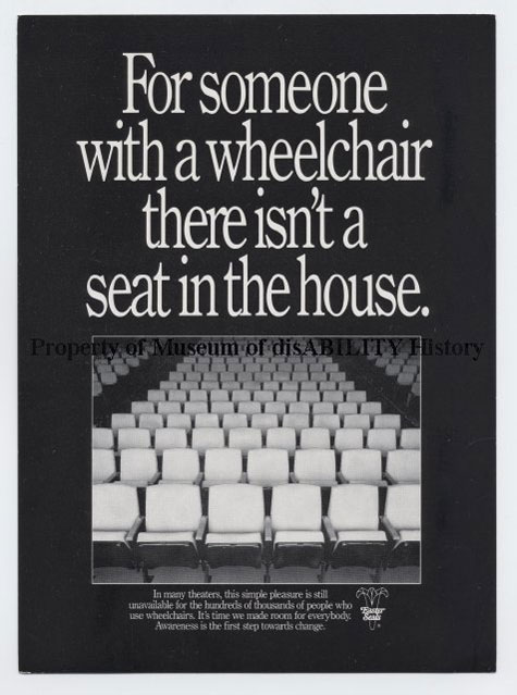 A poster showing a theater full of empty seats is captioned with 'For someone in a wheelchair there isn't a seat in the house.'
